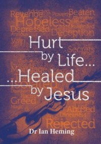 Hurt by Life, Healed by Jesus