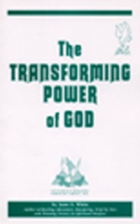 Transforming Power of God